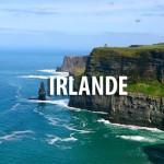 L'Irlande, une destination à découvrir